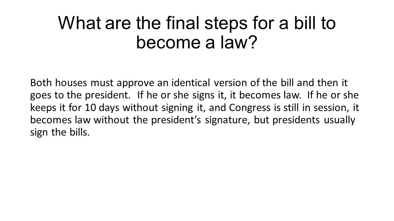 What are the final steps for a bill to become a law