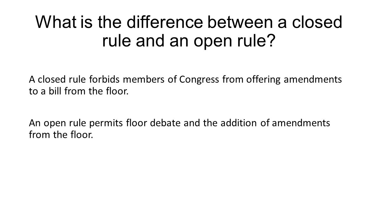 What is the difference between a closed rule and an open rule