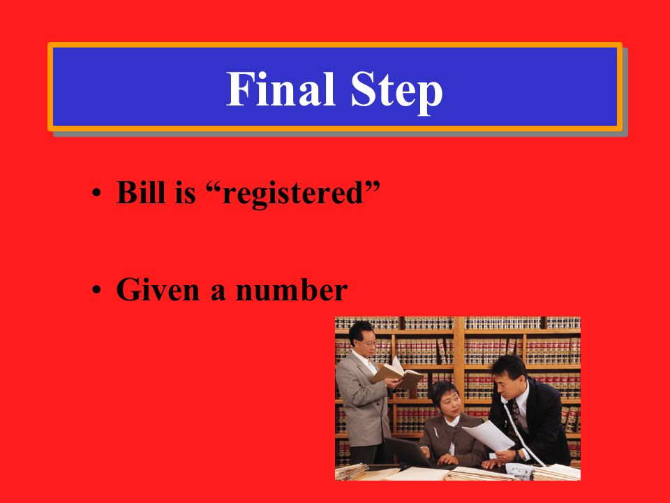 Final Step Bill is registered Given a number