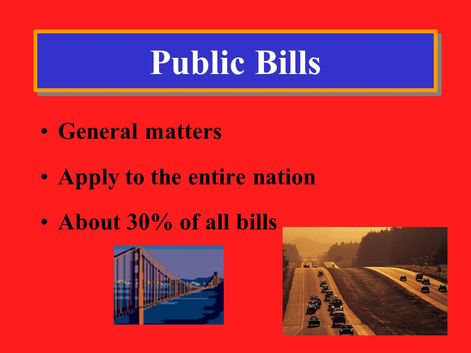 Public Bills General matters Apply to the entire nation