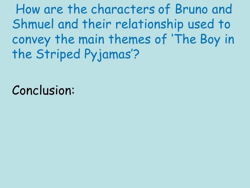 starter task think back to watching the boy in the striped  57 how