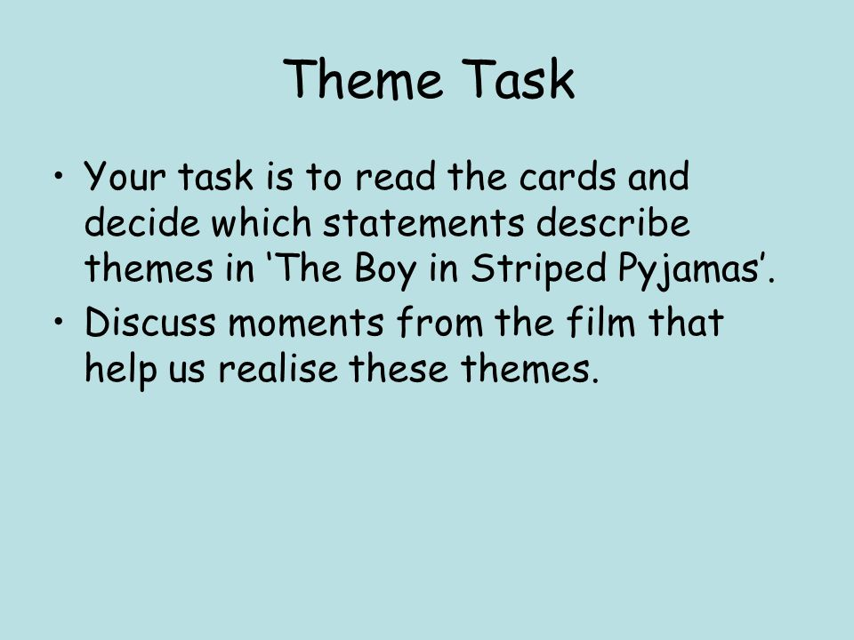 starter task think back to watching the boy in the striped  7 theme