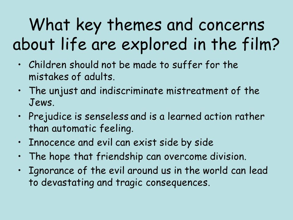 starter task think back to watching the boy in the striped  what key themes and concerns about life are explored in the film
