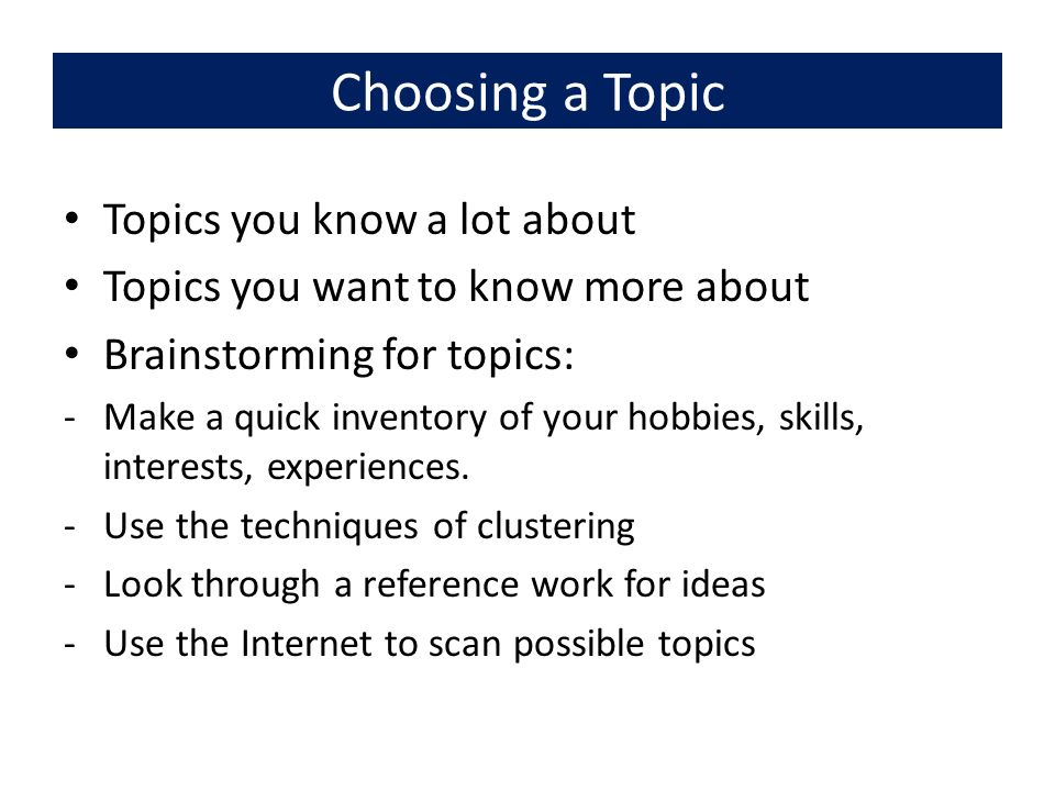 the art of public speaking ppt choosing a topic topics you know a lot about