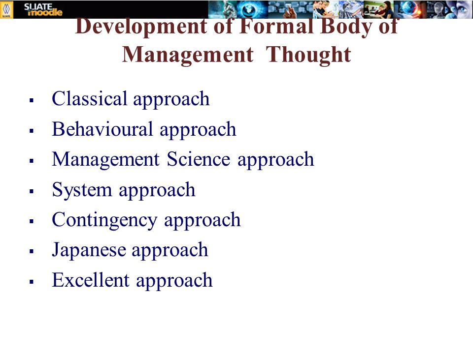 development management thought History of management thought  his name is synonymous with mass production and the development of modern management theory most people.