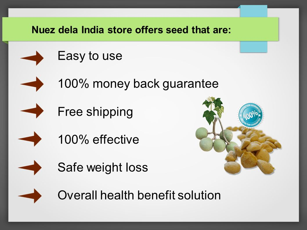 Nuez dela india benefits ppt download for Craft supplies online india cash on delivery