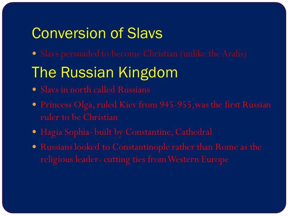 Conversion of Slavs The Russian Kingdom