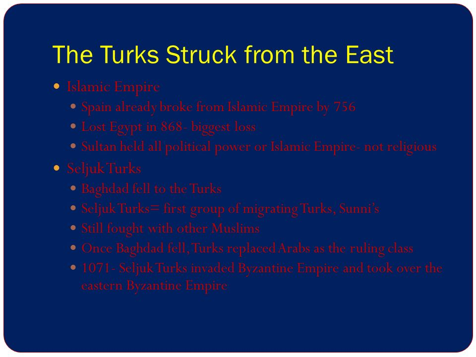 The Turks Struck from the East
