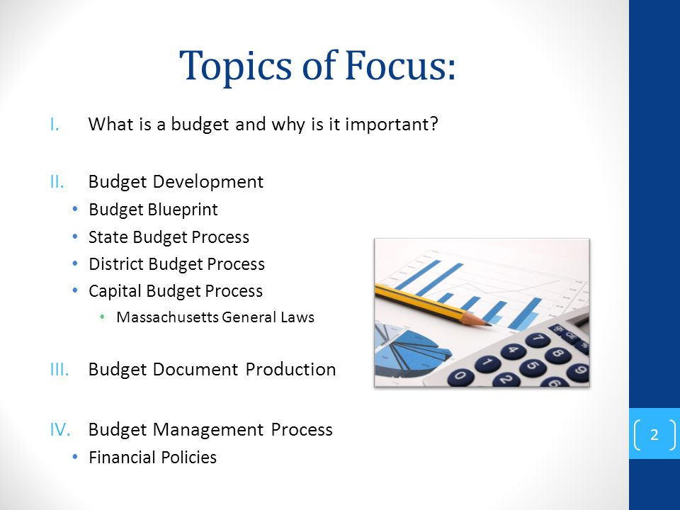 Municipal budgeting presented by patrick roach chief financial and topics of focus what is a budget and why is it important malvernweather Choice Image
