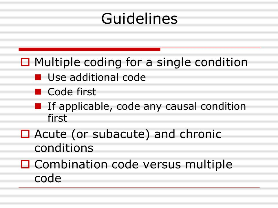 coding guidelines for acute and chronic conditions