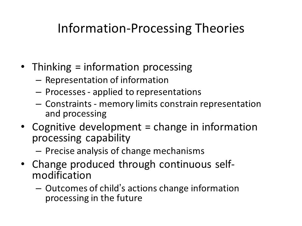 information processing and cognitive development essay Some psychologists suggest that cognitive development is not in a stage-like manner from the information-processing approach, if we view cognitive development as the acquisition of several separate information processing skills, we would notice that a child may need several cognitive skills like attention and memory, apart from the critical skills which symbolyses the stages, to successfully .