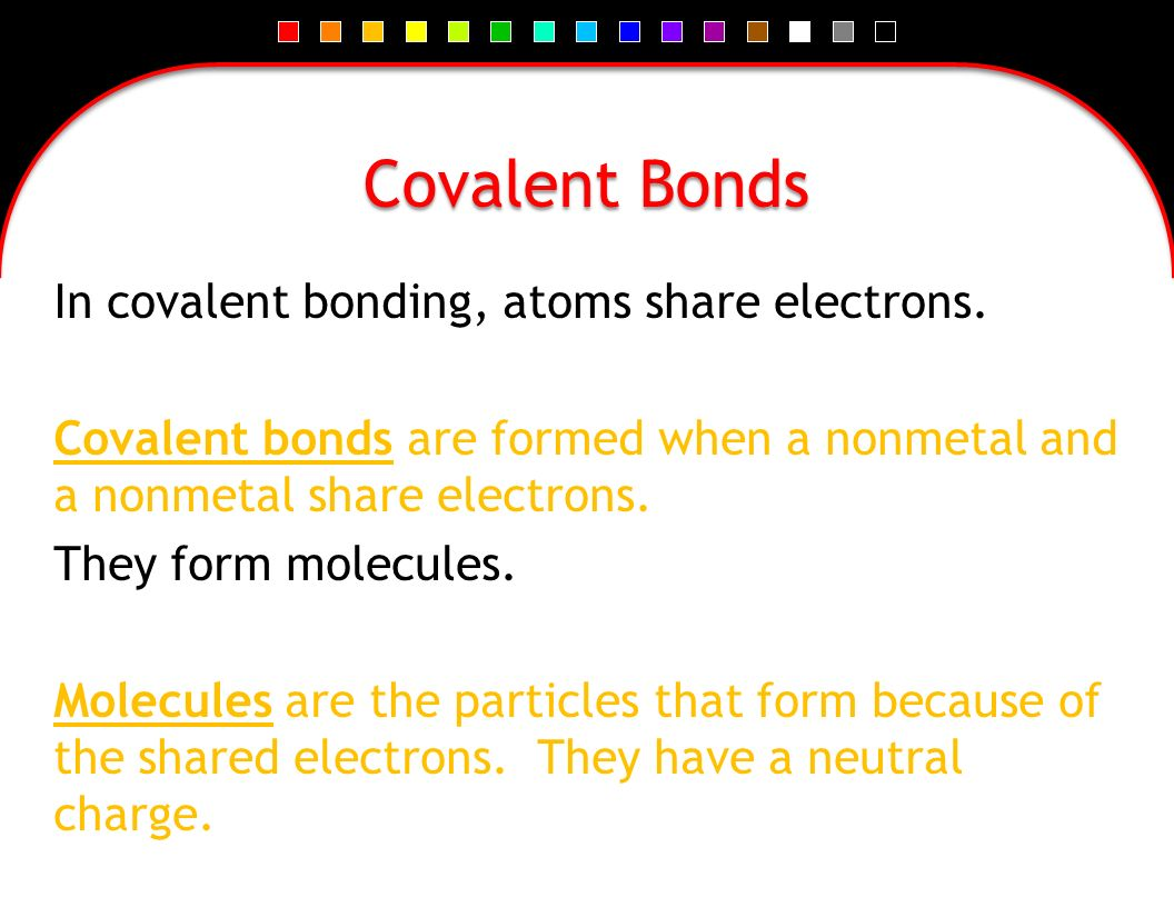 Covalent Bonds. - ppt download