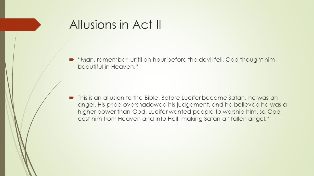 crucible allusions The crucible, act ii, by arthur miller literary analysis: allusion  writers often make allusions to stories from the bible, to greek and roman myths.