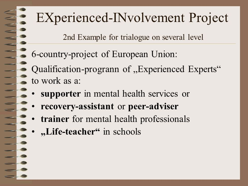 EXperienced-INvolvement Project 2nd Example for trialogue on several level