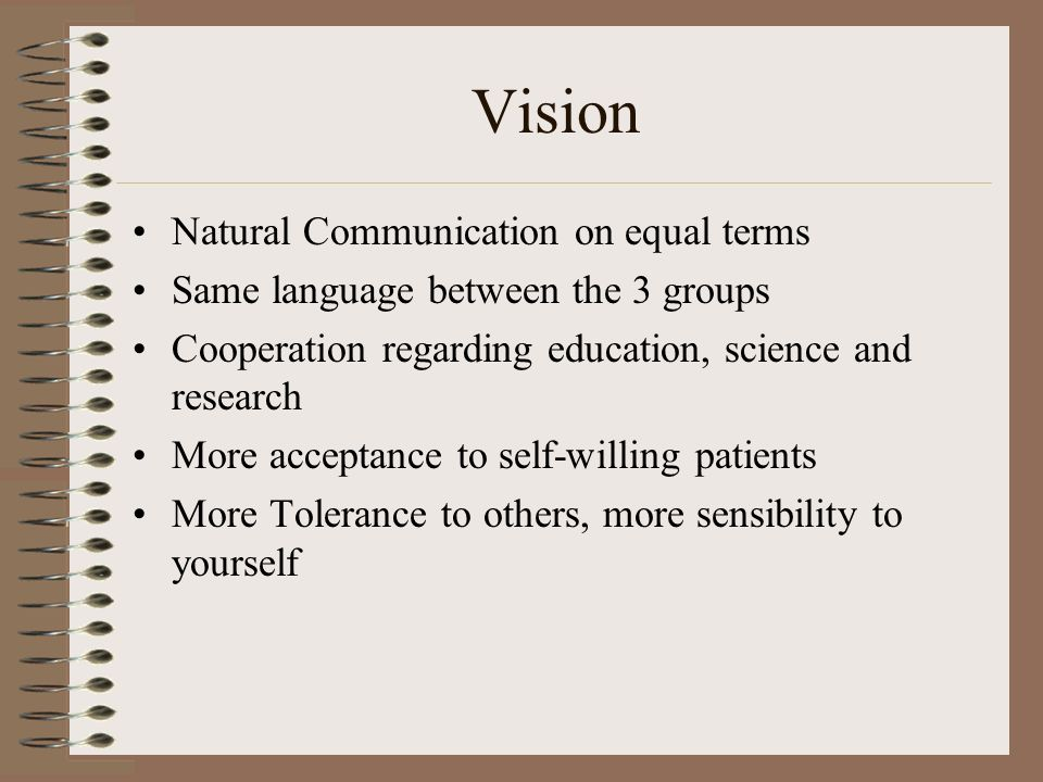 Vision Natural Communication on equal terms