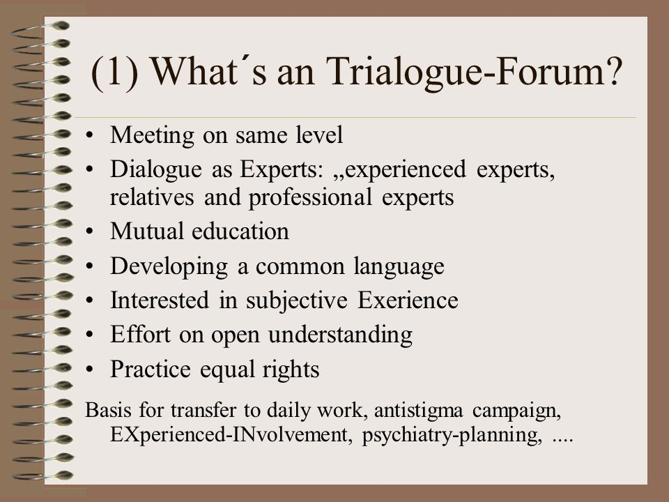 (1) What´s an Trialogue-Forum