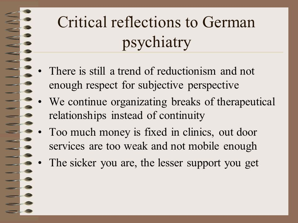 Critical reflections to German psychiatry