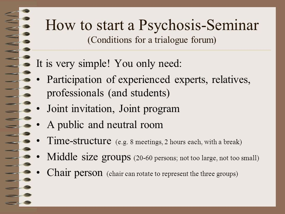 How to start a Psychosis-Seminar (Conditions for a trialogue forum)