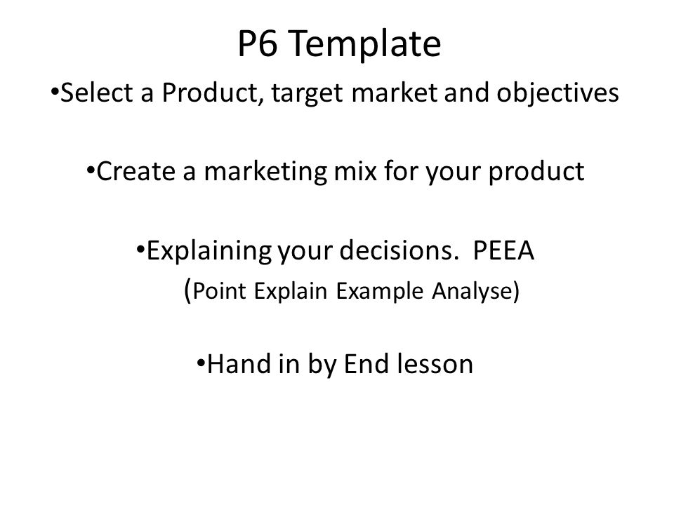 p6 template select a product target market and objectives ppt