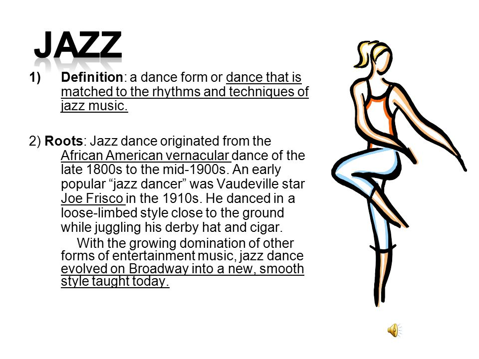 the definition of jazz Jazz is difficult to define because it encompasses a wide range of music spanning a period of over 100 years, from ragtime to the rock-infused fusion.