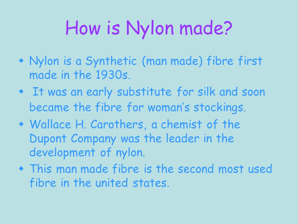 Is That Nylon Is A