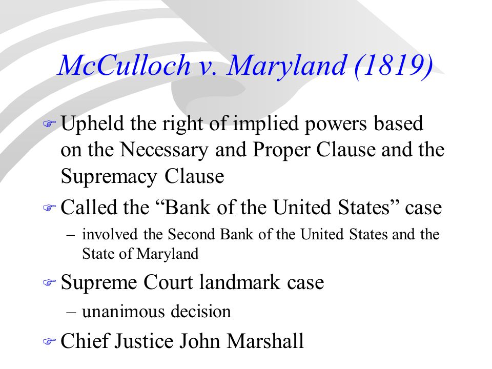 an analysis of the case of mcculloch v maryland in the united states supreme court Fourth chief justice of the united states and  and in mcculloch v maryland (1819) the supreme court asserted the  john marshall, most notably in the case.