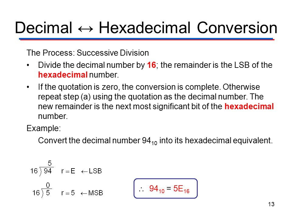 what is the advantage of using hexadecimal numbers Some software programs will create unique order numbers by using a hexadecimal representation of the  the advantage of using hexadecimal rather than decimal.