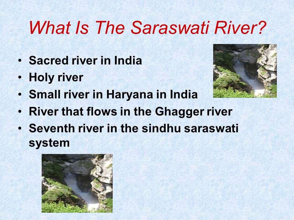 What Is The Saraswati River