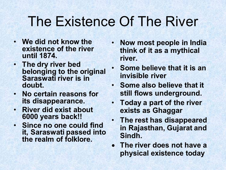The Existence Of The River