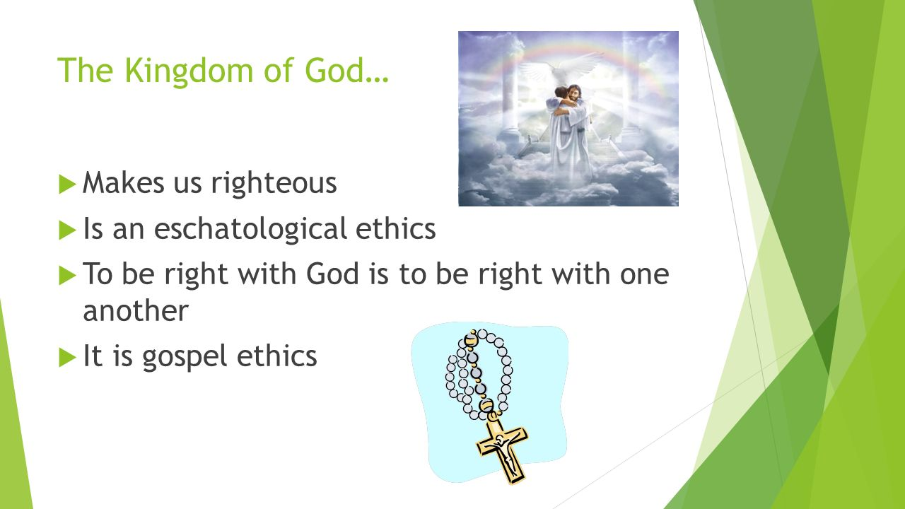 ethics of gods kingdom Scripture facts on ethics of jesus bible the kingdom of god, then the divisions of his ethical the idea of a kingdom of god goes back to the.