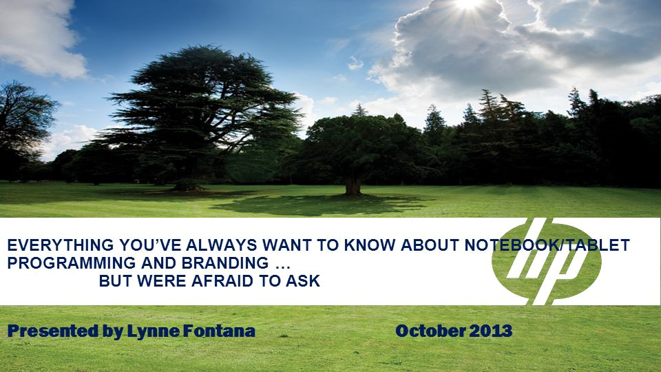 Presented by Lynne Fontana October 2013