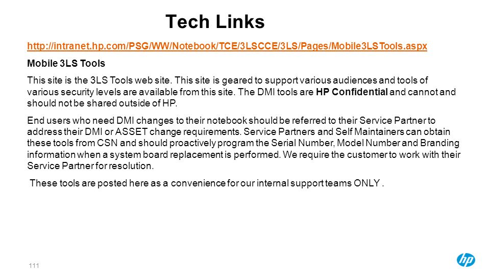 111111111 Tech Links. http://intranet.hp.com/PSG/WW/Notebook/TCE/3LSCCE/3LS/Pages/Mobile3LSTools.aspx.