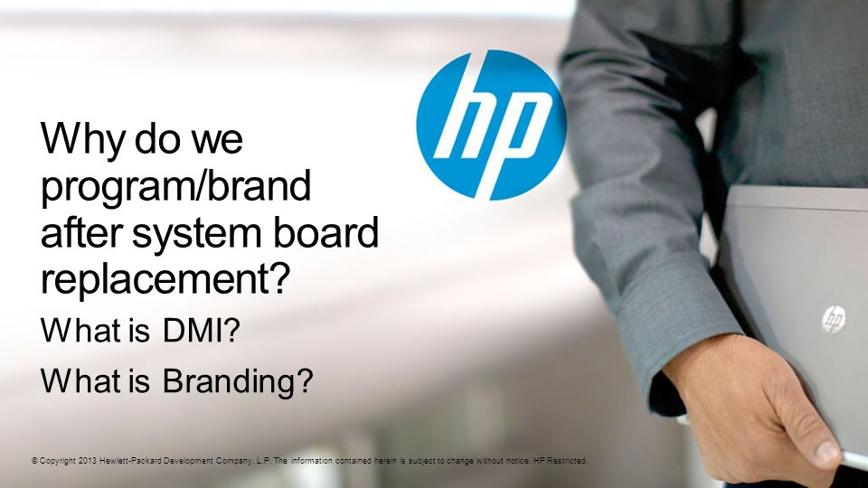 Why do we program/brand after system board replacement
