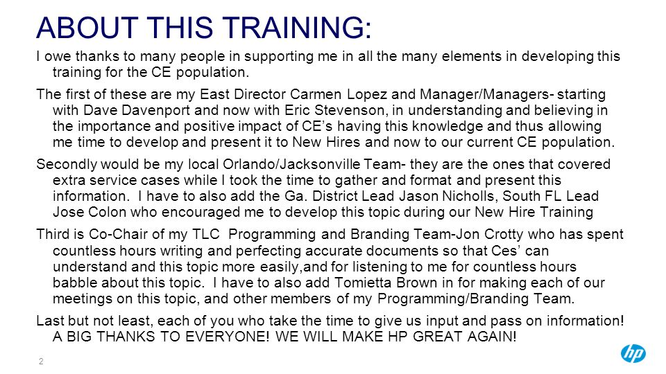 2 ABOUT THIS TRAINING: I owe thanks to many people in supporting me in all the many elements in developing this training for the CE population.