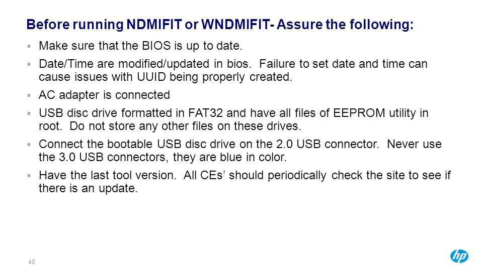 Before running NDMIFIT or WNDMIFIT- Assure the following: