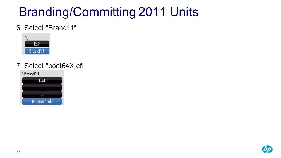 Branding/Committing 2011 Units
