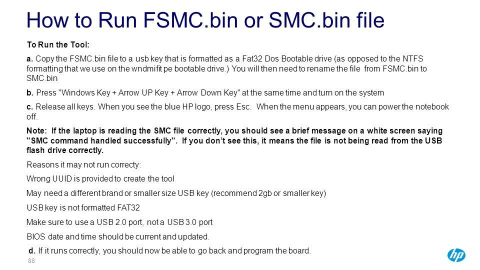 How to Run FSMC.bin or SMC.bin file