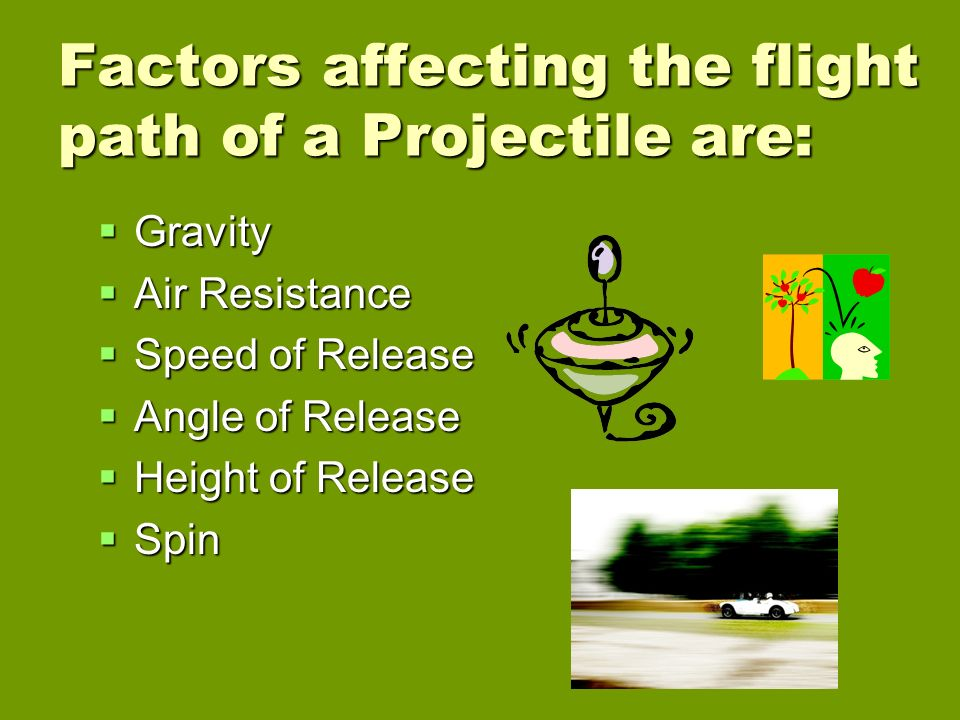 the factors of air resistance and gravity in projectiles Finally, we add air resistance to the projectile problem and  that this angle  depends on numerous factors, including the projectile's initial velocity, the effects  of air  larger values of t, the center falls with gravity again, these.