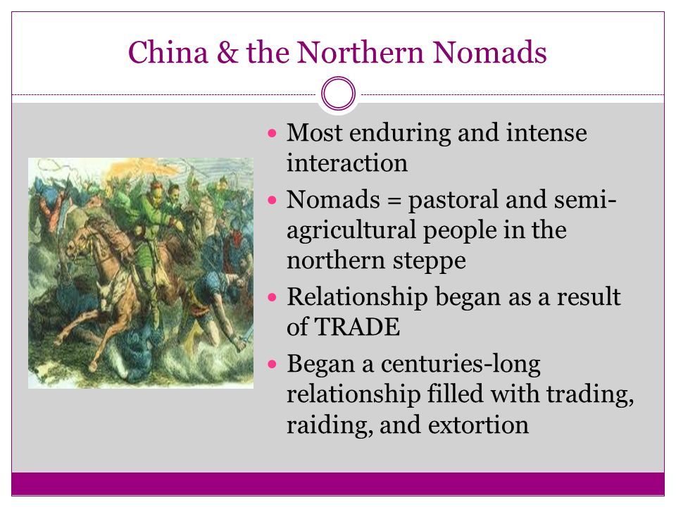 China & the Northern Nomads