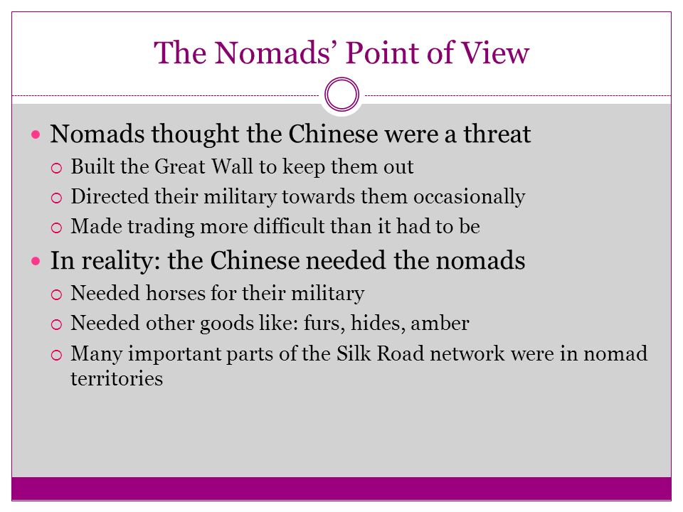 The Nomads' Point of View
