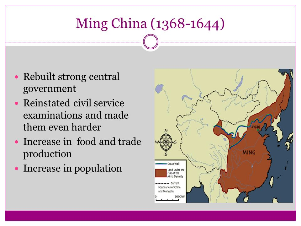 Ming China ( ) Rebuilt strong central government