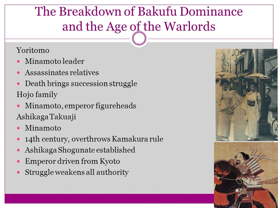 The Breakdown of Bakufu Dominance and the Age of the Warlords