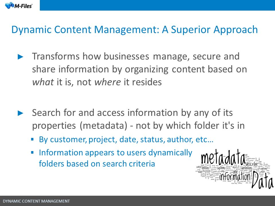 Dynamic Content Management: A Superior Approach