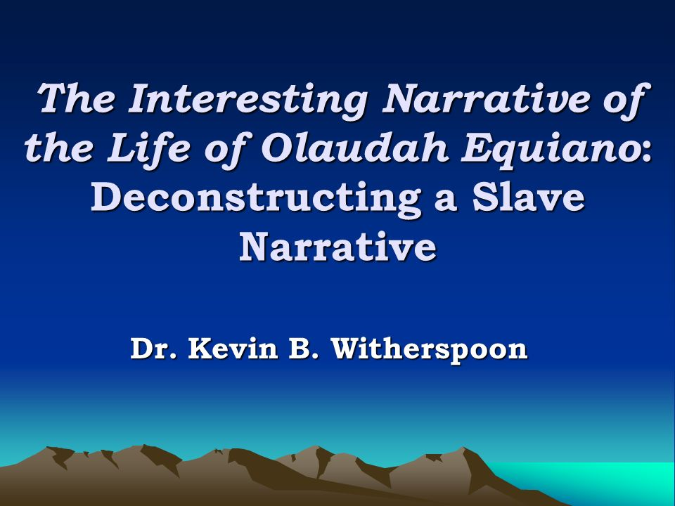 an analysis of the theme of liberation and freedom in the life of olaudah equiano by olaudah equiano Downing's analysis of the films tends to be chronological, in that he discusses the films from beginning to end  equiano, olaudah the interesting narrative of .