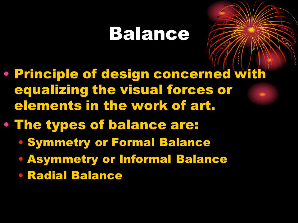 Elements Of Art Balance : The principles of design ppt video online download
