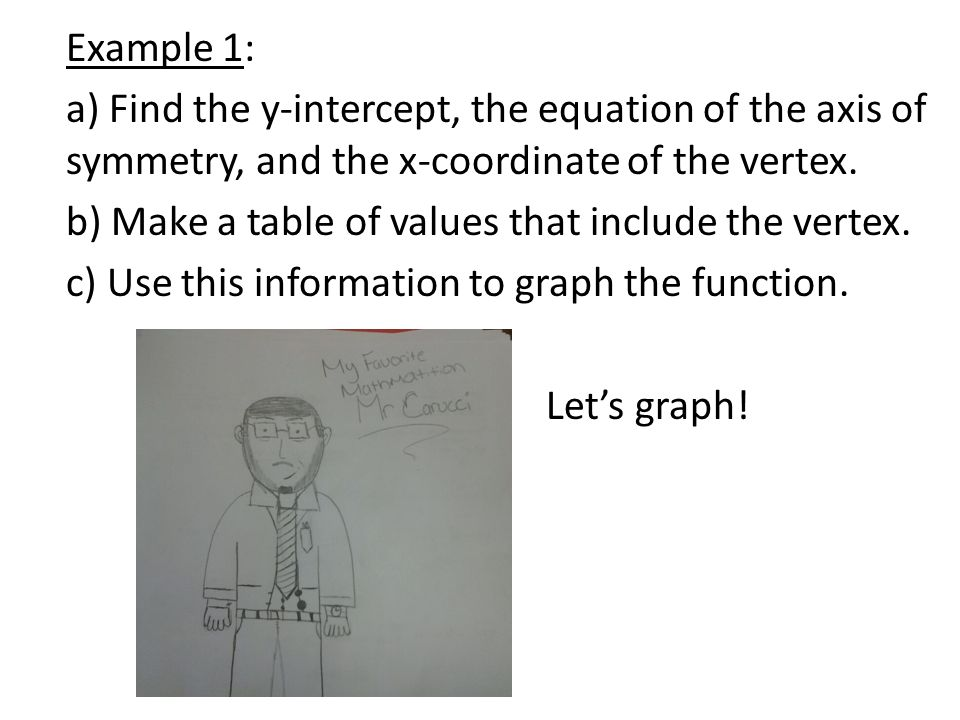 6 1 graphing quadratic functions ppt video online download for X and y table of values