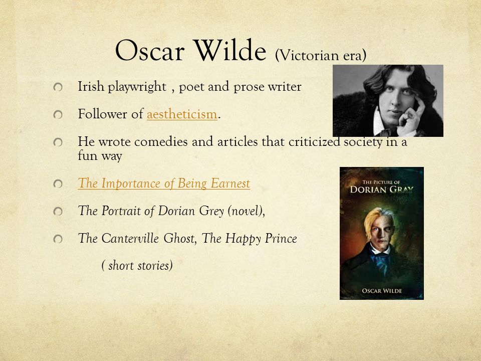 how does oscar wilde make fun of victorian era importance of being earnest Need help on themes in oscar wilde's the importance of being earnest of being earnest themes from litcharts wilde satirizes the victorian era's.