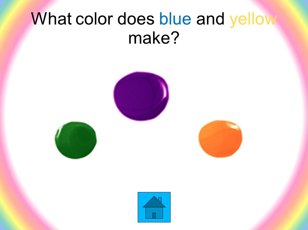 48 What color does blue and yellow make? What color does blue and yellow  make