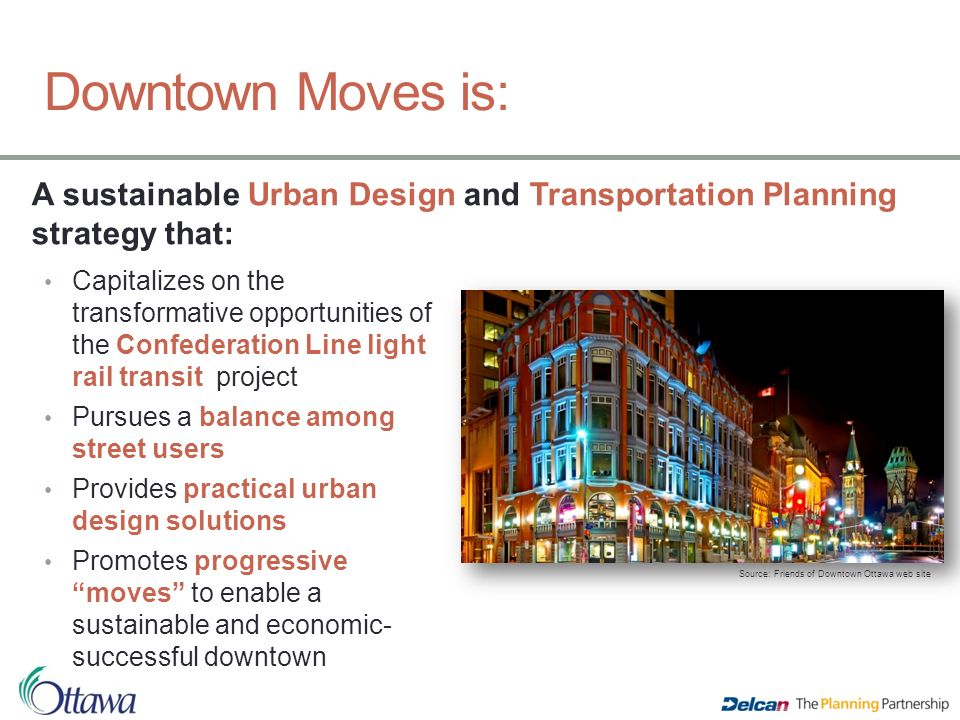 Downtown Moves Transforming Ottawa S Streets Ppt Video Online Download
