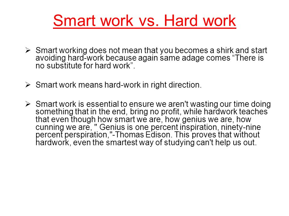 Smart Work V S Hard Work Ppt Video Online Download